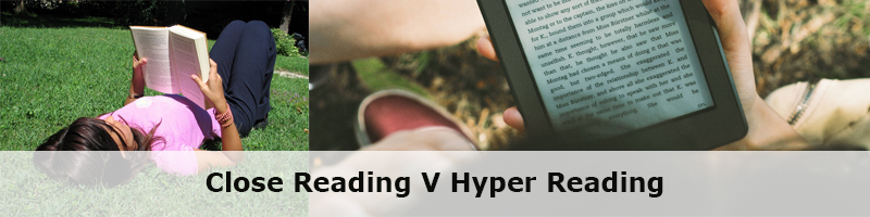 image of a girl holding a book and a hand holding a kingle with the words close reading versus hyper reading