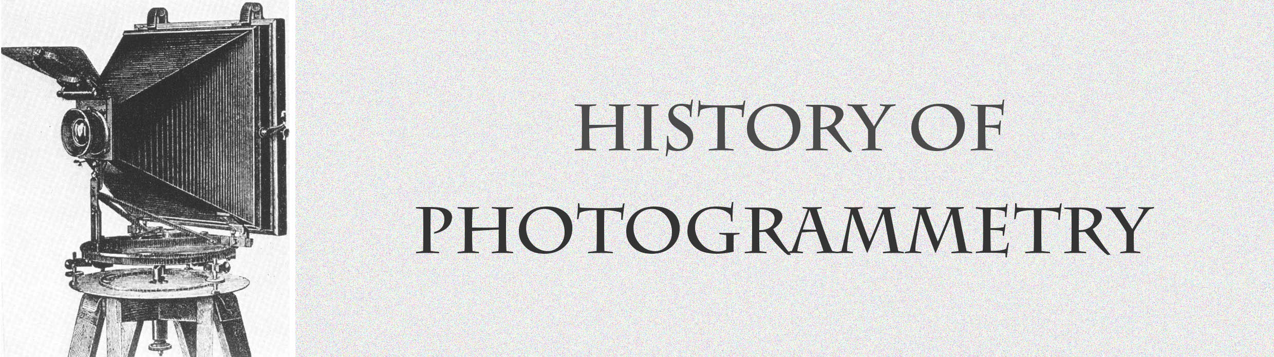 Image with vintage camera and text history of photogrammetry